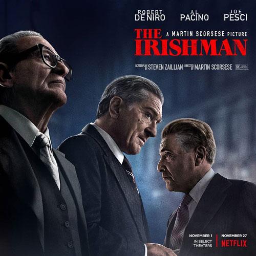"""The Irishman"" stars Robert De Niro, Joe Pesci, and Al Pacino on the film's poster."