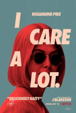 "Netflix premieres new film, ""I Care A Lot,"" starring Rosamund Pike."