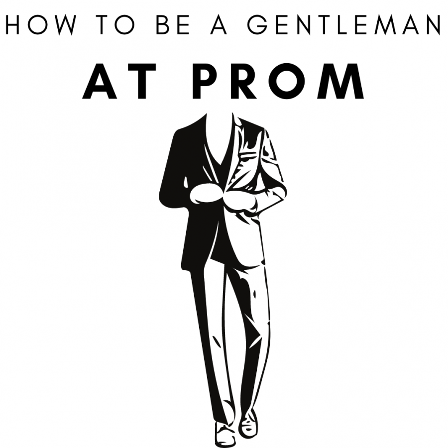 Read the following guidelines on how to be a gentleman at prom.